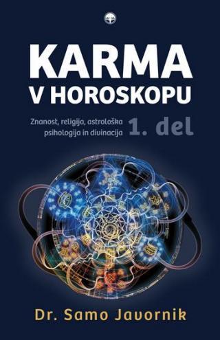 Karma v horoskopu, 1. del